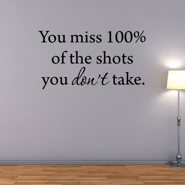 VWAQ You Miss 100% of the Shots You Don't Take Wayne Gretsky Wall Decal - VWAQ Vinyl Wall Art Quotes and Prints