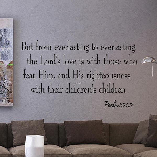 VWAQ From everlasting to everlasting Psalm 103:17 Wall Decal - VWAQ Vinyl Wall Art Quotes and Prints