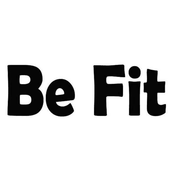Be Fit Inspirational Saying Fitness Wall Quotes Decal - VWAQ Vinyl Wall Art Quotes and Prints