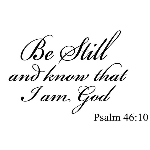 VWAQ Be Still and Know that I am God Bible Wall Quotes Decal - VWAQ Vinyl Wall Art Quotes and Prints