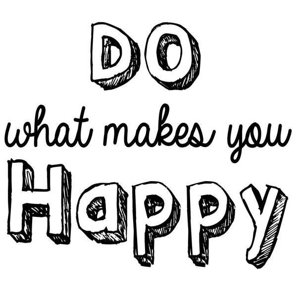 VWAQ Do What Makes You Happy Wall Quotes Decal - VWAQ Vinyl Wall Art Quotes and Prints