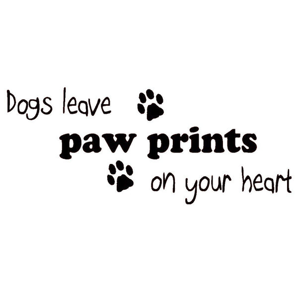VWAQ Dogs Leave Paw Prints on Your Heart Wall Decal - 1644 - VWAQ Vinyl Wall Art Quotes and Prints