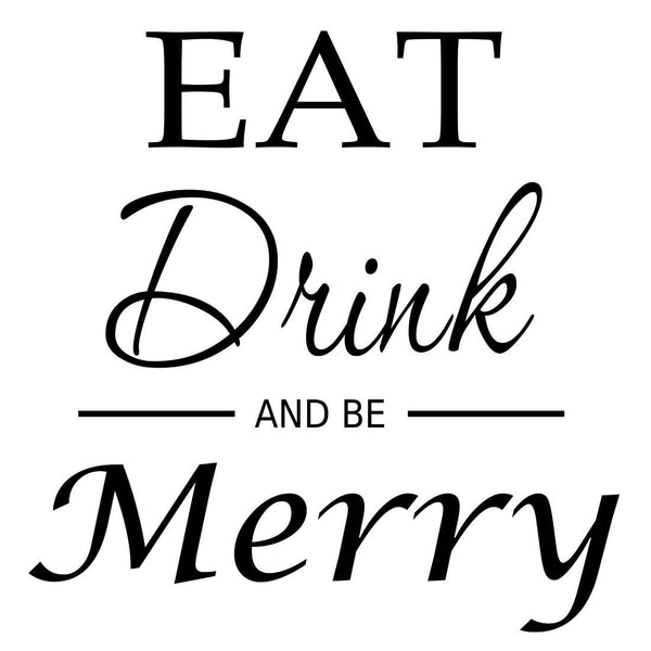 VWAQ Eat Drink And Be Merry, Kitchen Wall Quotes Decal - VWAQ Vinyl Wall Art Quotes and Prints