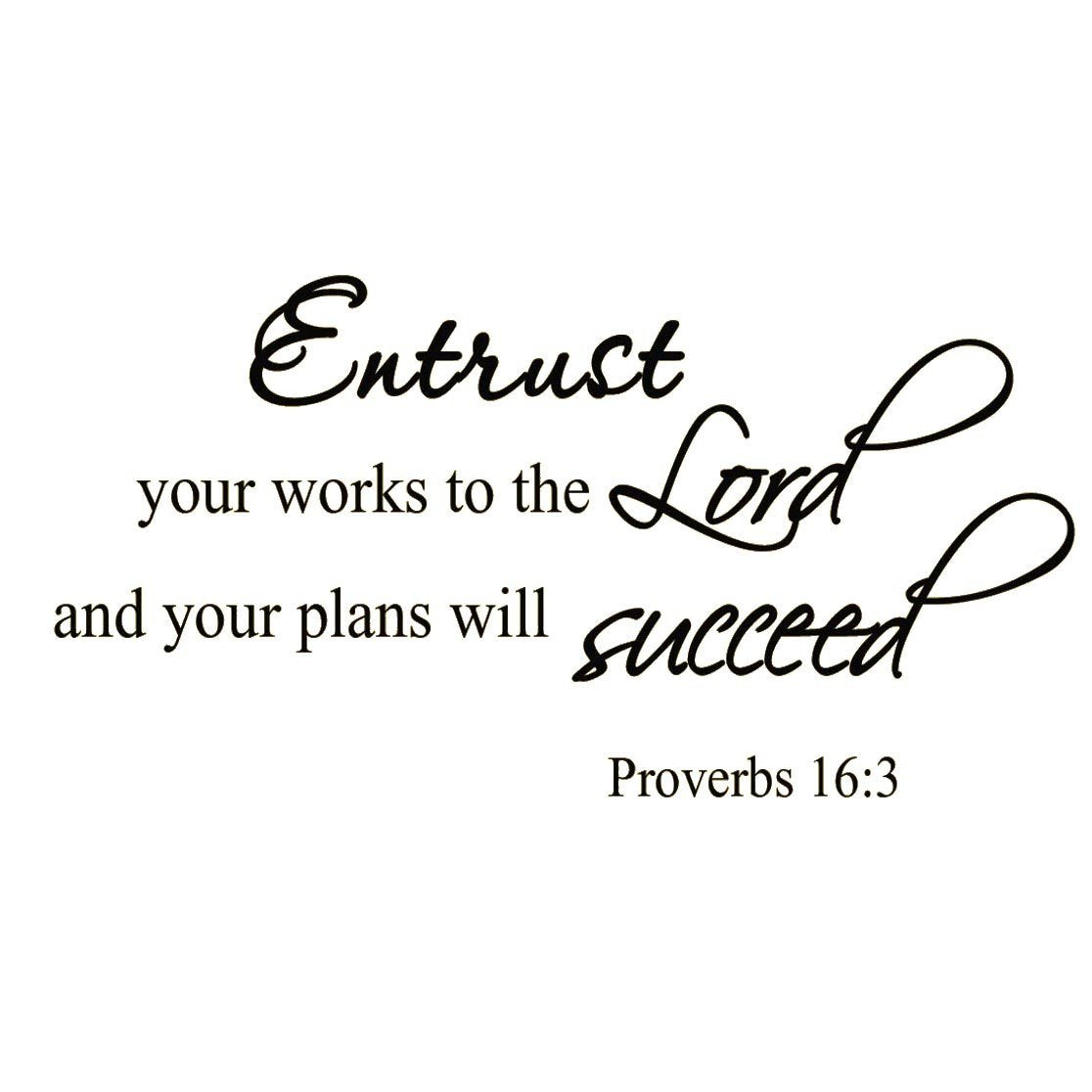 VWAQ Entrust Your Works to the Lord Bible Wall Quotes Decal - VWAQ Vinyl Wall Art Quotes and Prints