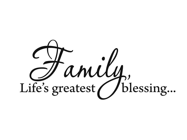 VWAQ Family, Life's Greatest Blessing Home Decor Vinyl Wall Decal - VWAQ Vinyl Wall Art Quotes and Prints