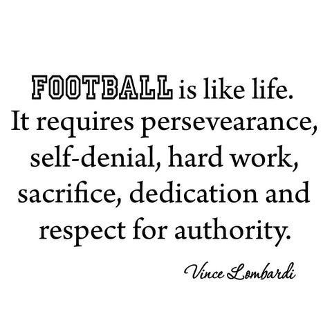 VWAQ Football Is Like Life.  Vince Lombardi Inspirational Quote Wall Decal - VWAQ Vinyl Wall Art Quotes and Prints