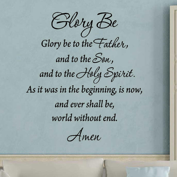 VWAQ Glory Be to the Father and the Son and the Holy Spirit Wall Decal - VWAQ Vinyl Wall Art Quotes and Prints