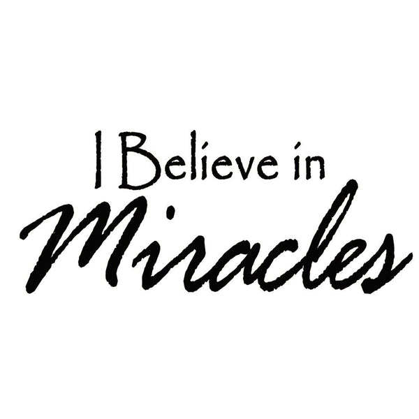 VWAQ I Believe in Miracles Vinyl Wall Decal - VWAQ Vinyl Wall Art Quotes and Prints
