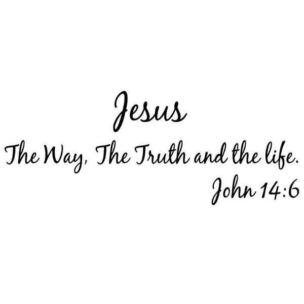 Jesus The Way, The Truth And The Life wall decal no background