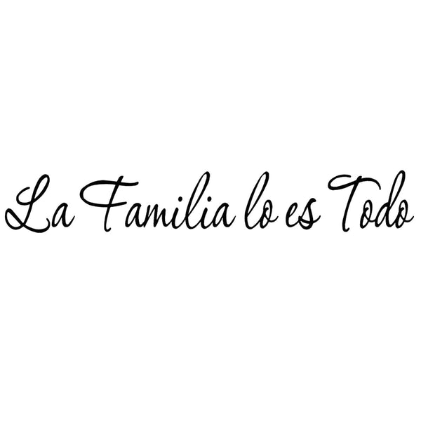 La familia lo es todo wall decal no background