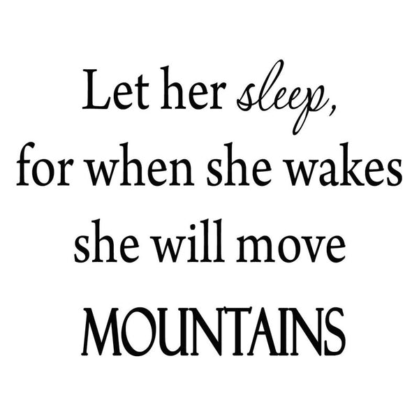 VWAQ Let Her Sleep, For When She Wakes Vinyl Wall Decal - VWAQ Vinyl Wall Art Quotes and Prints no background