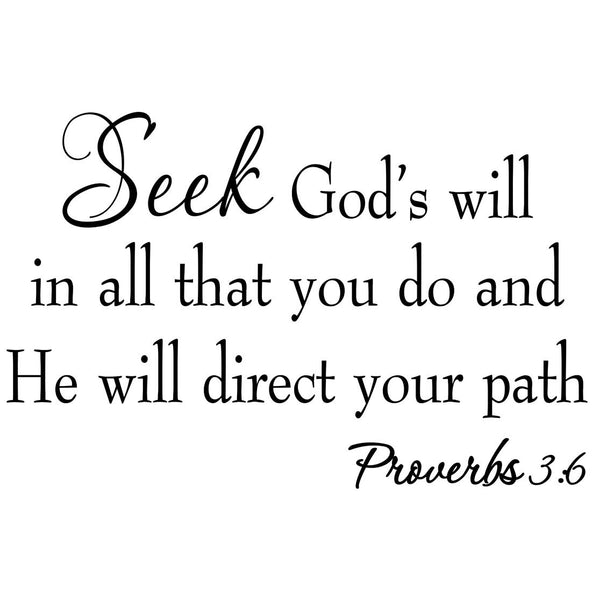 Seek God's Will in All That You Do Wall Decal no background