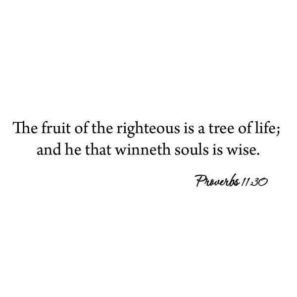 The Fruit of Righteousness is a Tree of Life Proverbs 11:30 Bible Wall Decal no background