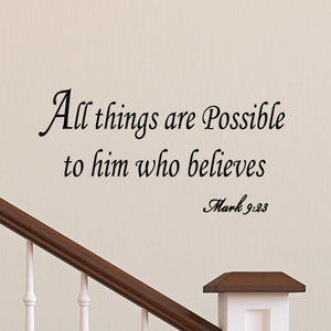 All Things Are Possible to Him Who Believes Bible Wall Quotes Decals - VWAQ Vinyl Wall Art Quotes and Prints