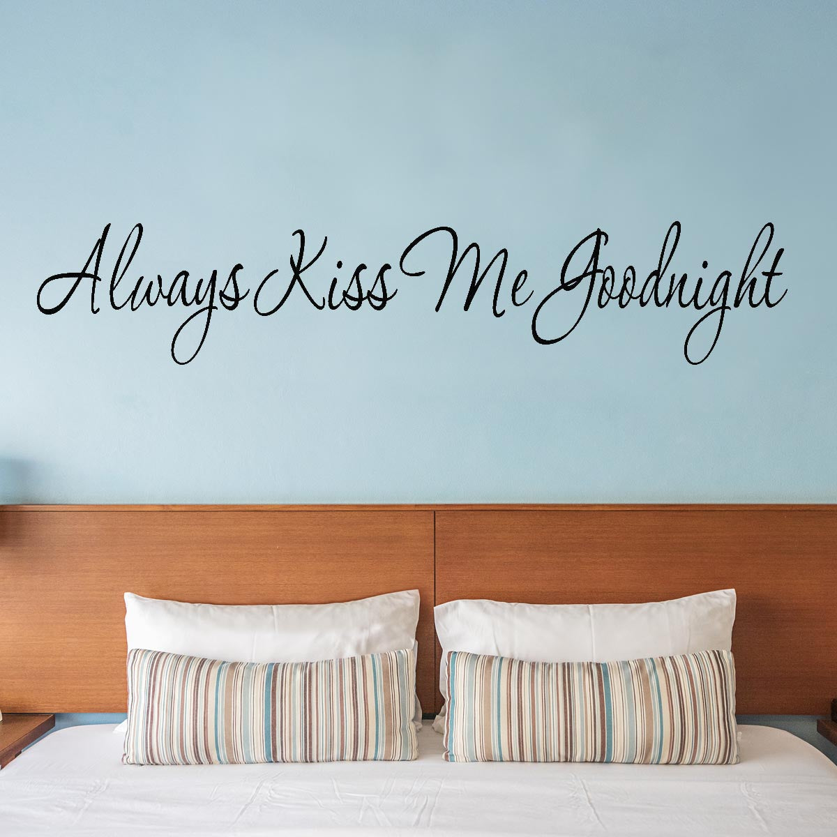 VWAQ Always Kiss Me Goodnight Wall Quote Decal - VWAQ Vinyl Wall Art Quotes and Prints