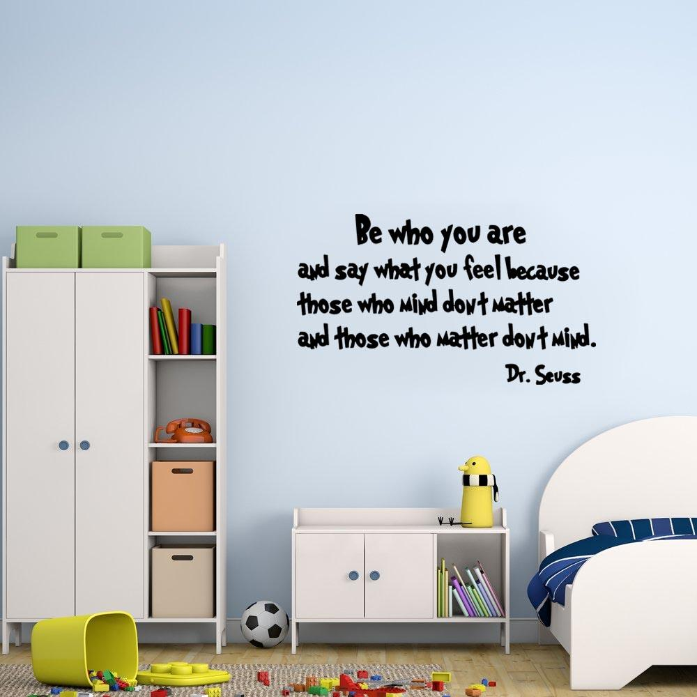 Be who you are Dr. Seuss Wall Decal black
