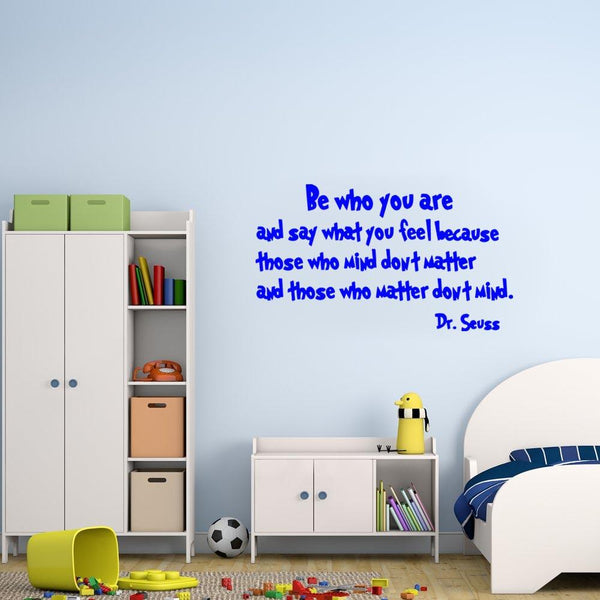 Be who you are Dr. Seuss Wall Decal blue