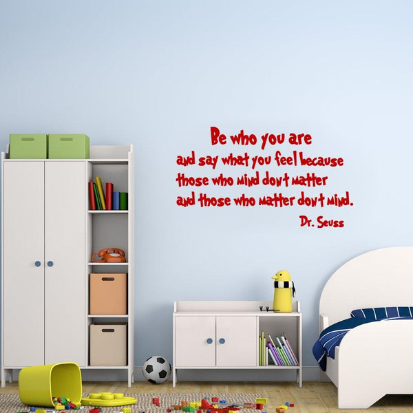 Be who you are Dr. Seuss Wall Decal burgundy