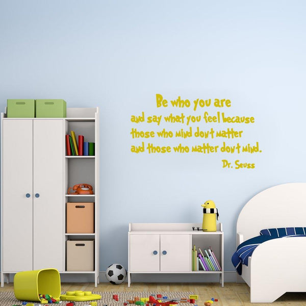 Be who you are Dr. Seuss Wall Decal gold