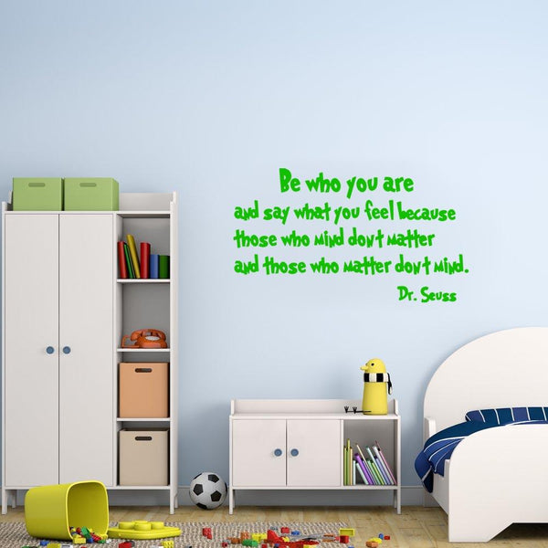 Be who you are Dr. Seuss Wall Decal green