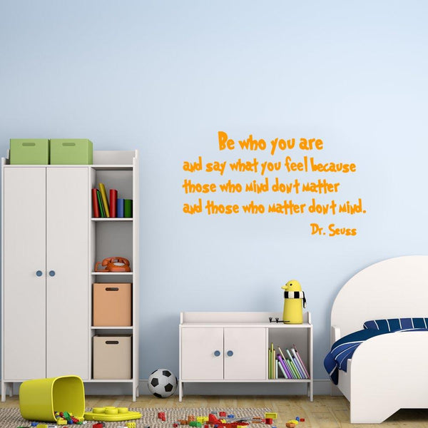 Be who you are Dr. Seuss Wall Decal orange