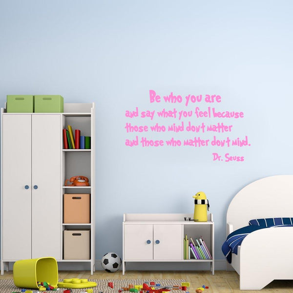 Be who you are Dr. Seuss Wall Decal pink
