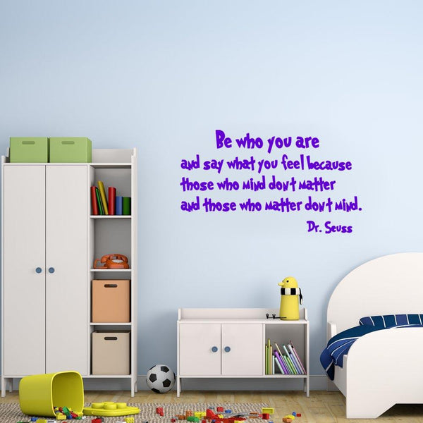 Be who you are Dr. Seuss Wall Decal purple