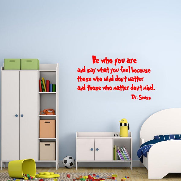 Be who you are Dr. Seuss Wall Decal red