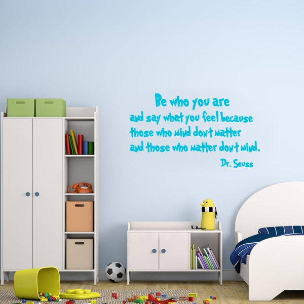 Be who you are Dr. Seuss Wall Decal sky blue