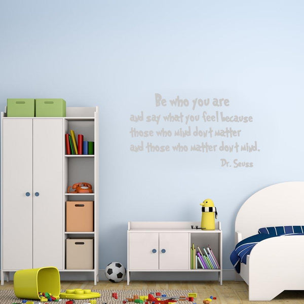 Be who you are Dr. Seuss Wall Decal silver