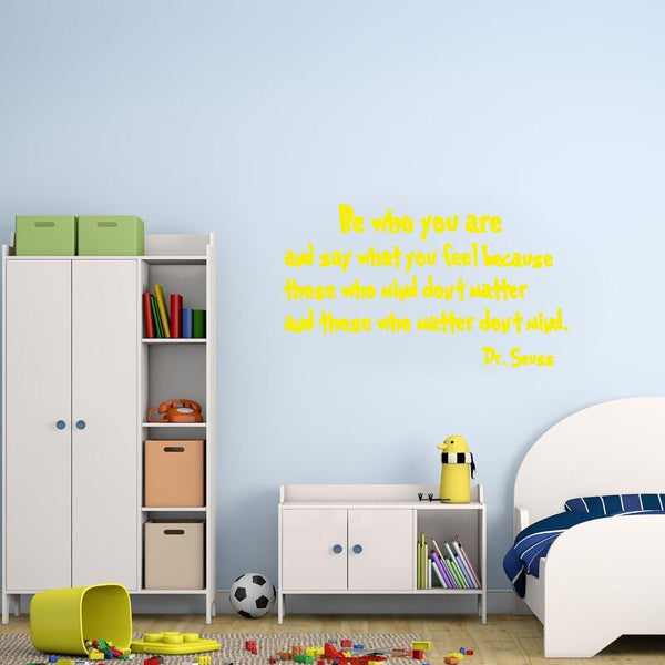 Be who you are Dr. Seuss Wall Decal yellow