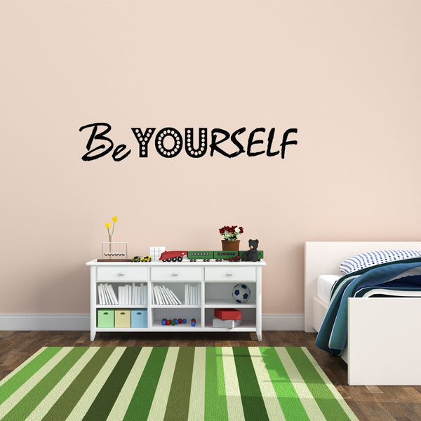 VWAQ Be Yourself Inspirational Vinyl Wall art Decal - VWAQ Vinyl Wall Art Quotes and Prints