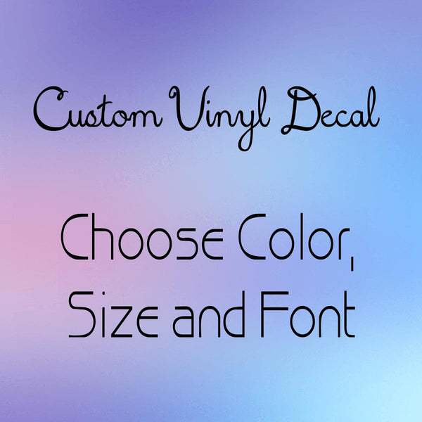 Create Your Own Vinyl Decal