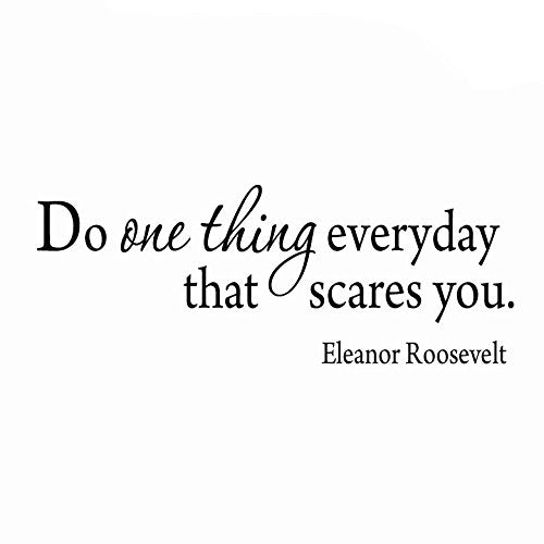 VWAQ Do One Thing Everyday That Scares You Wall Quotes Decal - VWAQ Vinyl Wall Art Quotes and Prints