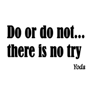 VWAQ Do or Do Not There Is No Try Yoda Wall Quotes Decal - VWAQ Vinyl Wall Art Quotes and Prints