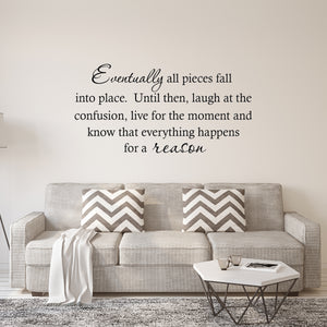 VWAQ Eventually All Pieces Fall Into Place Vinyl Wall Decal - VWAQ Vinyl Wall Art Quotes and Prints