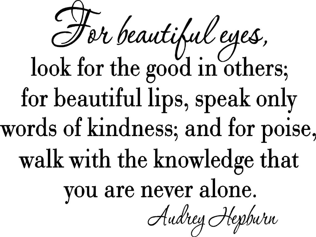 Vwaqcom For Beautiful Eyes Look For The Good In Others Wall Decal