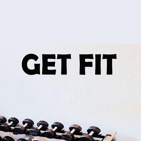 VWAQ Get Fit Health and Fitness Motivational Vinyl Wall Decal - VWAQ Vinyl Wall Art Quotes and Prints