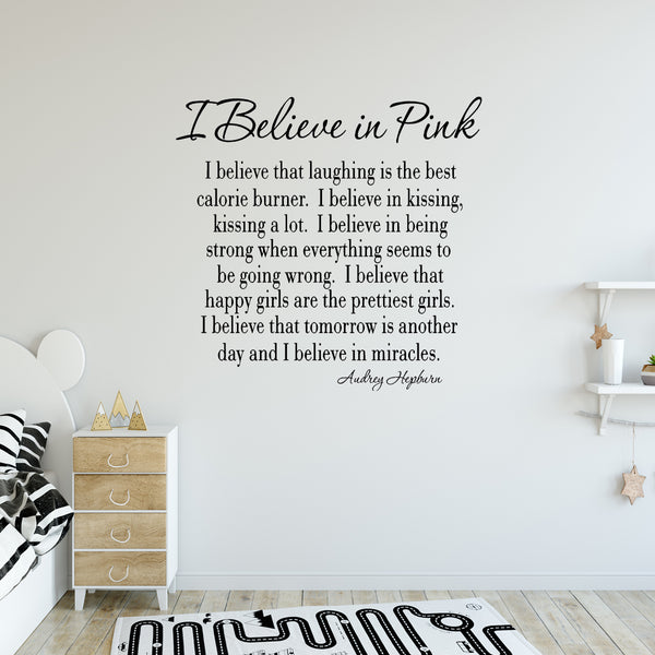 VWAQ I Believe in Pink Audrey Hepburn Vinyl Wall Decal - VWAQ Vinyl Wall Art Quotes and Prints