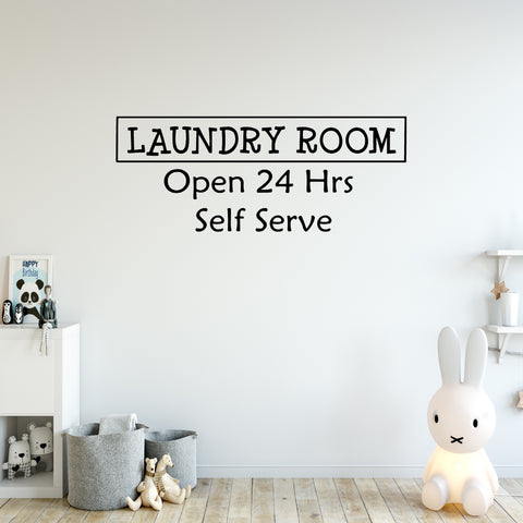 VWAQ Laundry Room Open 24 Hours Wall Decal