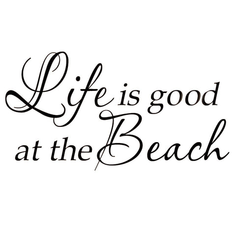 Life Is Good At The Beach Wall Decal Inspirational Quote Home Decor ...