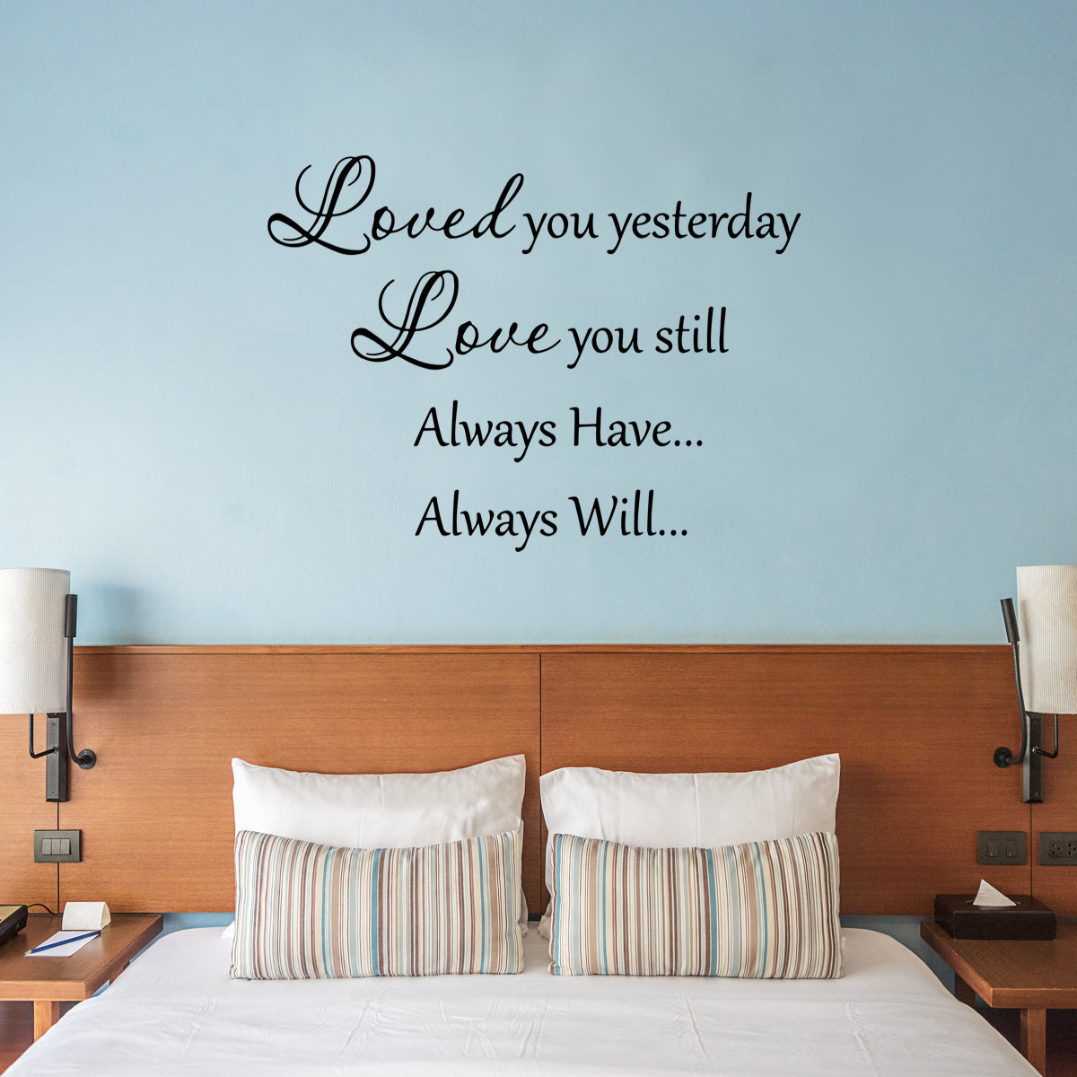 VWAQ Loved You Yesterday Love You Still Vinyl Wall Decal - VWAQ Vinyl Wall Art Quotes and Prints
