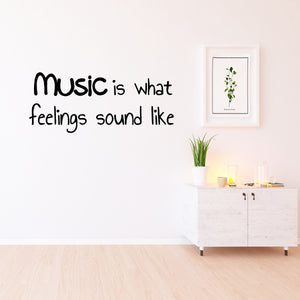 VWAQ Music Is What Feelings Sound Like Vinyl Wall Decal