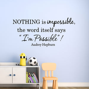 VWAQ Nothing is Impossible Audrey Hepburn Vinyl Wall Decal - VWAQ Vinyl Wall Art Quotes and Prints