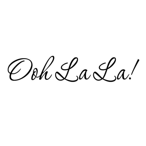 VWAQ Ooh La La Vinyl Wall Decal - VWAQ Vinyl Wall Art Quotes and Prints no background
