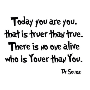 VWAQ Dr. Seuss Today You Are You Wall Decal Kids Room Decor - VWAQ Vinyl Wall Art Quotes and Prints