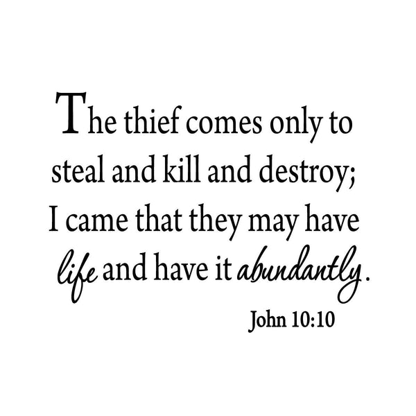 VWAQ The Thief Comes Only To Steal and Kill and Destroy John 10:10 Bible Wall Decal - VWAQ Vinyl Wall Art Quotes and Prints