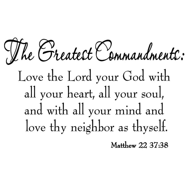 VWAQ The Greatest Commandments Love Thy Neighbor Vinyl Wall art Decal no background