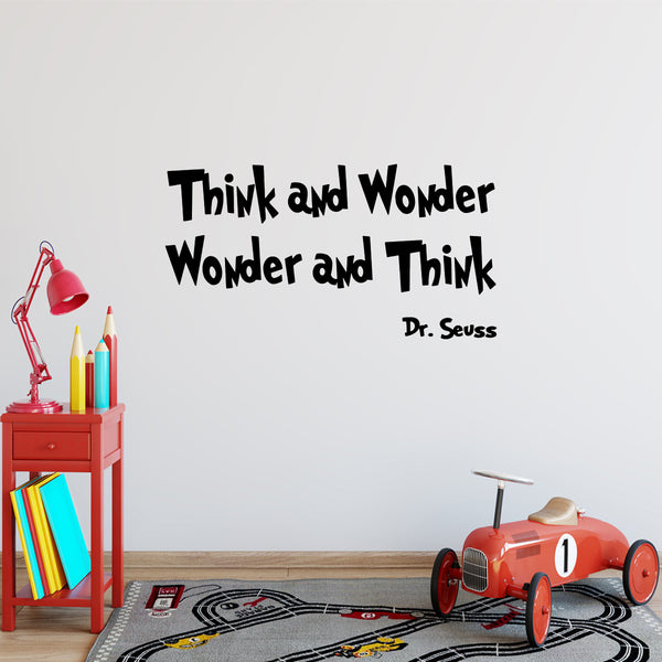 VWAQ Dr. Seuss Think and Wonder Wonder and Think Vinyl Wall Decal - VWAQ Vinyl Wall Art Quotes and Prints