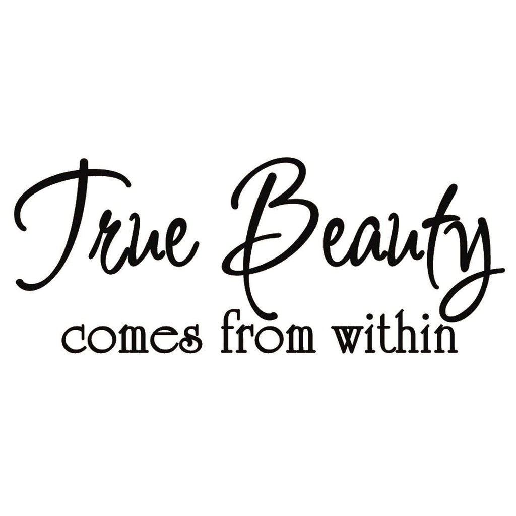 True Beauty Comes From Within Vinyl Wall Quote Lettering Decal Wall